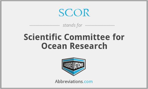 SCOR - Scientific Committee for Ocean Research
