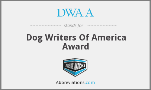 DWAA - Dog Writers Of America Award