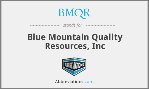 What does BMQR stand for?