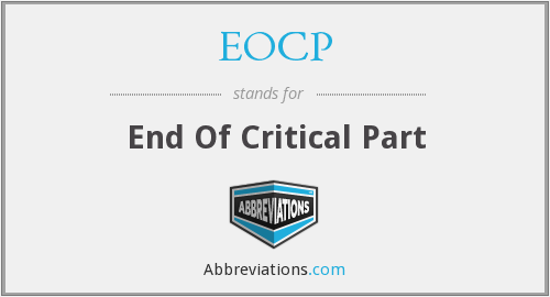 EOCP - End Of Critical Part