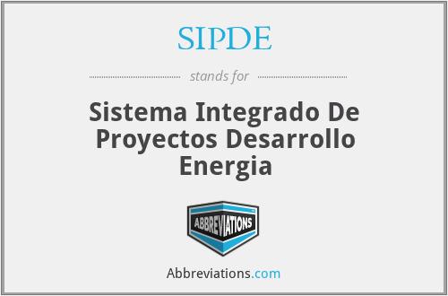 SIPDE - Sistema Integrado De Proyectos Desarrollo Energia