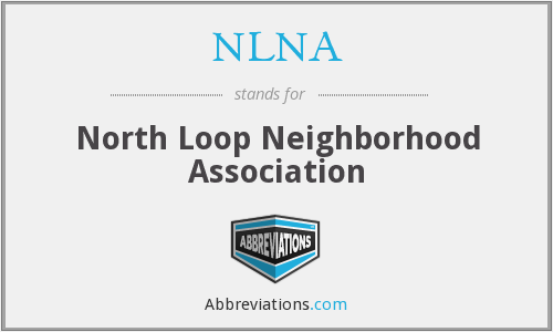 NLNA - North Loop Neighborhood Association
