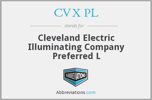 CVX PL - Cleveland Electric Illuminating Company Preferred L
