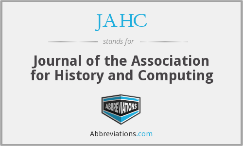 JAHC - Journal of the Association for History and Computing