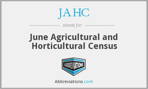 JAHC - June Agricultural and Horticultural Census