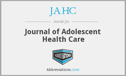 JAHC - Journal of Adolescent Health Care