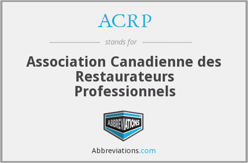 ACRP - Association Canadienne des Restaurateurs Professionnels