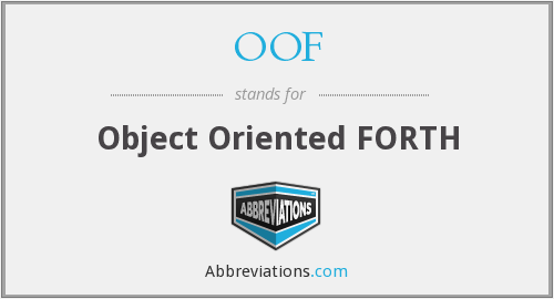 OOF - Object Oriented FORTH