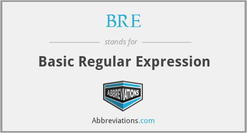 BRE - Basic Regular Expression