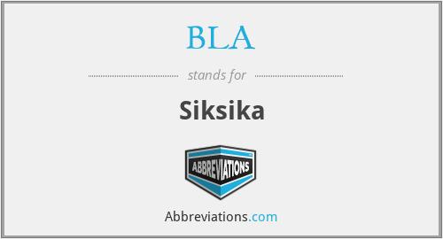 BLA - Siksika