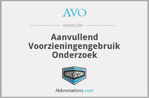 AVO - Aanvullend Voorzieningengebruik Onderzoek