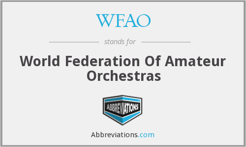 What does WFAO stand for?