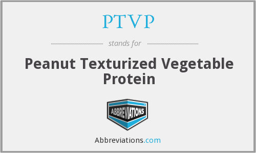 PTVP - Peanut Texturized Vegetable Protein
