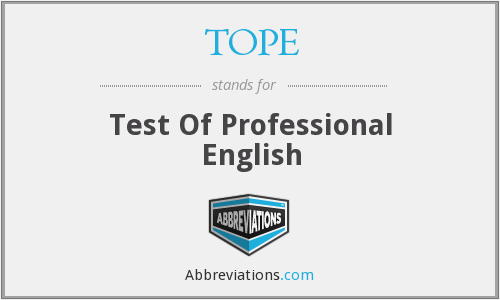 TOPE - Test Of Professional English