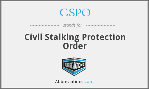 CSPO - Civil Stalking Protection Order