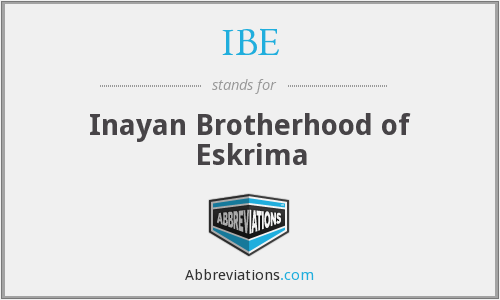 IBE - Inayan Brotherhood of Eskrima