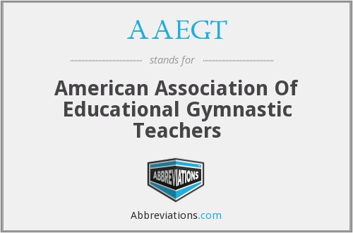 AAEGT - American Association Of Educational Gymnastic Teachers