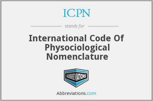 ICPN - International Code Of Physociological Nomenclature