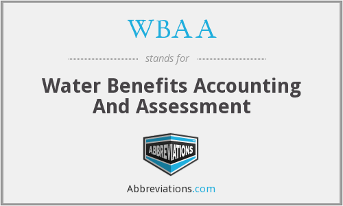 WBAA - Water Benefits Accounting And Assessment