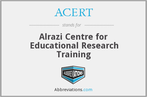ACERT - Alrazi Centre for Educational Research Training
