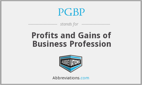 PGBP - Profits and Gains of Business Profession