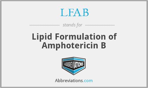 LFAB - Lipid Formulation of Amphotericin B