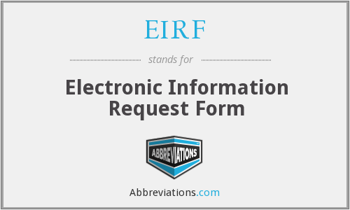EIRF - Electronic Information Request Form