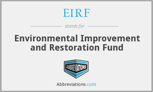 EIRF - Environmental Improvement and Restoration Fund
