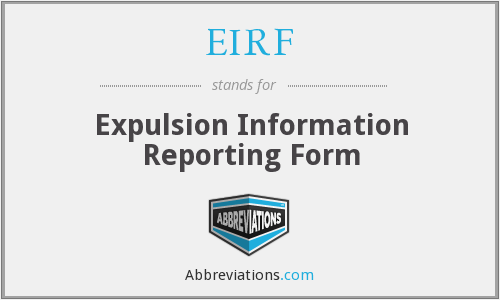 EIRF - Expulsion Information Reporting Form