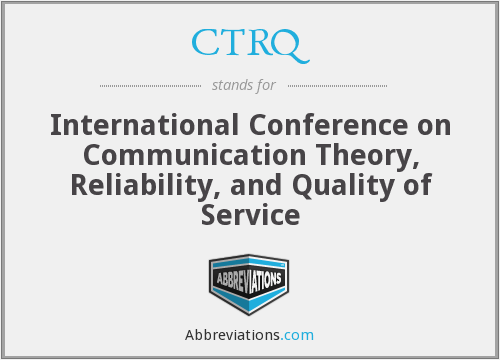 CTRQ - International Conference on Communication Theory, Reliability, and Quality of Service