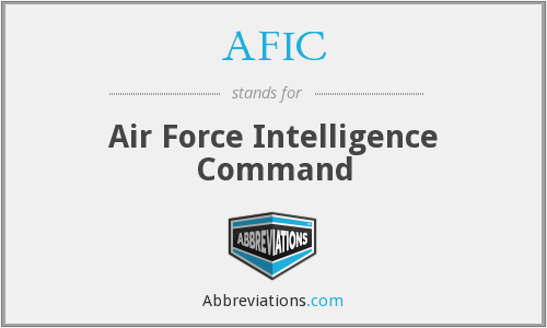 AFIC - Air Force Intelligence Command