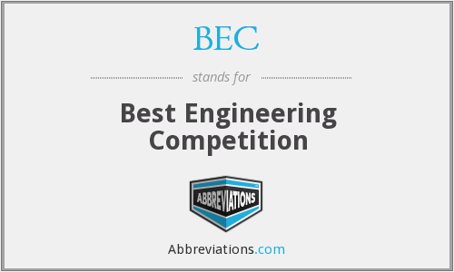 BEC - Best Engineering Competition