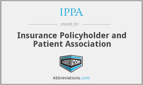 IPPA - Insurance Policyholder and Patient Association