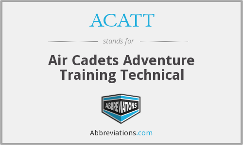 ACATT - Air Cadets Adventure Training Technical