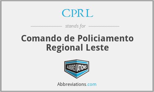 CPRL - Comando de Policiamento Regional Leste