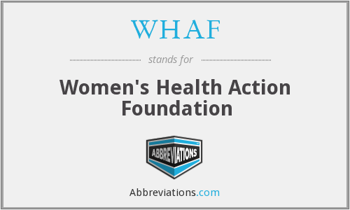 WHAF - Women's Health Action Foundation