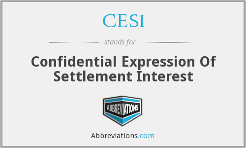 CESI - Confidential Expression Of Settlement Interest