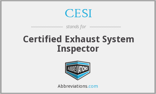 CESI - Certified Exhaust System Inspector