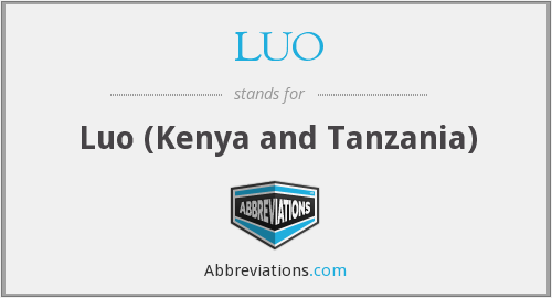 What does LUO stand for?