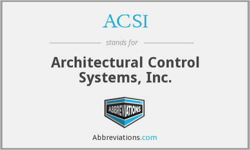ACSI - Architectural Control Systems, Inc.