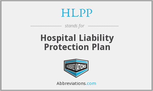 HLPP - Hospital Liability Protection Plan