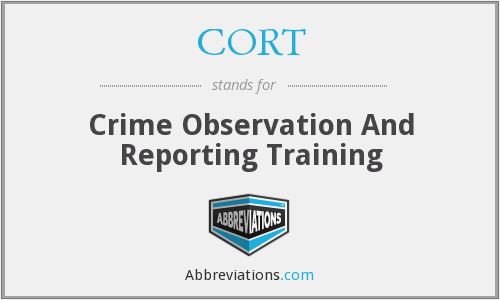 CORT - Crime Observation And Reporting Training