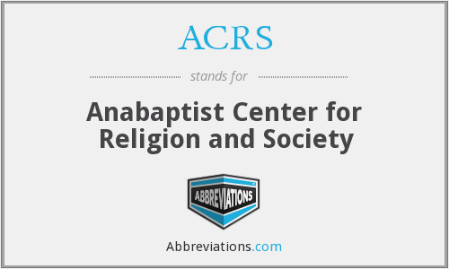 ACRS - Anabaptist Center for Religion and Society