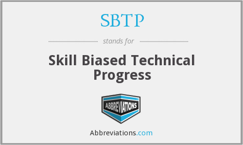 SBTP - Skill Biased Technical Progress