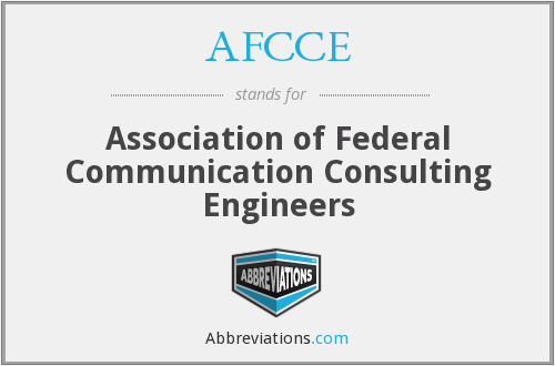 AFCCE - Association of Federal Communication Consulting Engineers