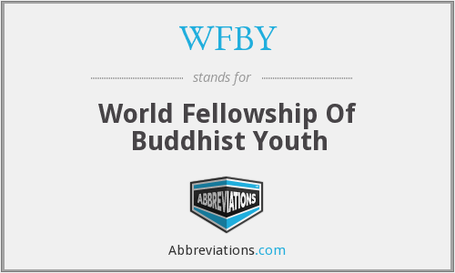 WFBY - World Fellowship Of Buddhist Youth