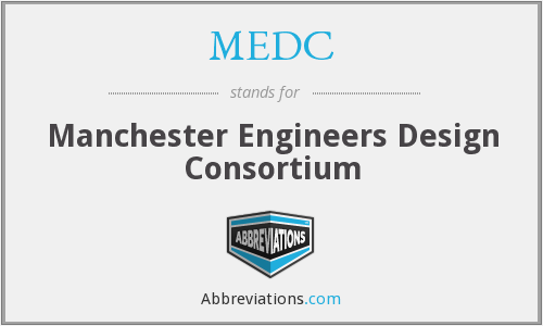MEDC - Manchester Engineers Design Consortium