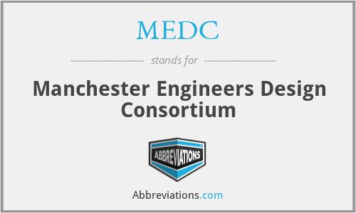 MEDC - Manchester Engineers Design Consortium