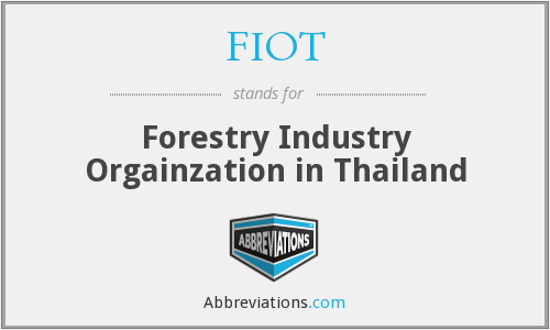 What does FIOT stand for?