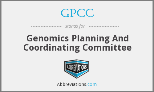 GPCC - Genomics Planning And Coordinating Committee